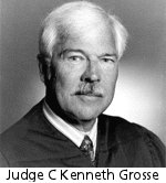 Judge C. Kenneth Grosse
