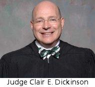 Judge Clair E. Dickinson