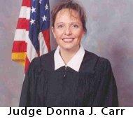 Judge Donna J. Carr