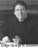 Judge George N. Bowden