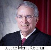 Justice Menis Ketchum